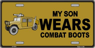 Son Wears Combat BOOTS Wholesale Metal Novelty License Plate LP-3731