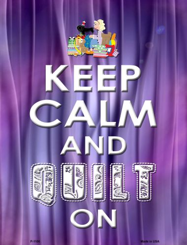 Keep Calm QUILT On Wholesale Metal Novelty Parking Sign P-1100