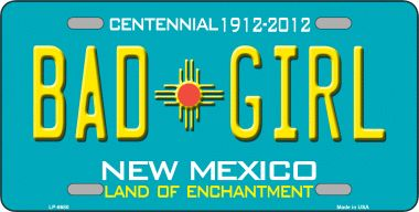Bad Girl NEW Mexico Novelty Wholesale Metal License Plate LP-6680