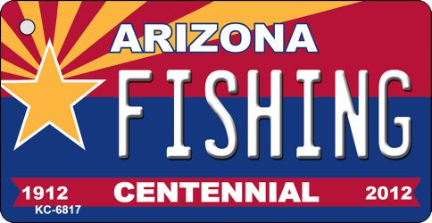 FISHING Arizona Centennial State License Plate Wholesale Key Chain KC-6817