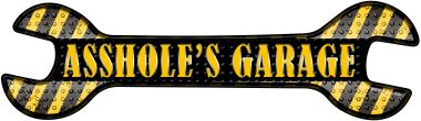 Asshole's Garage Wholesale Novelty Metal WRENCH Sign W-040